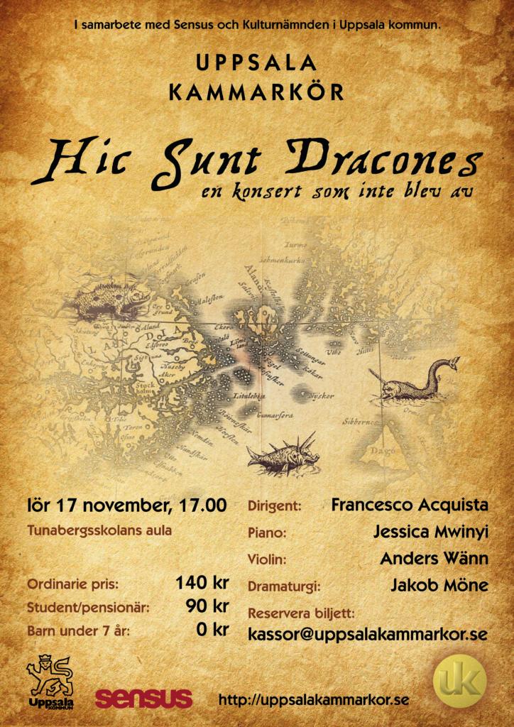 Hic sunt dracones - en konsert som inte blev av. Konsert 17 november 2017 klockan 17 i Tunabergsskolans aula.